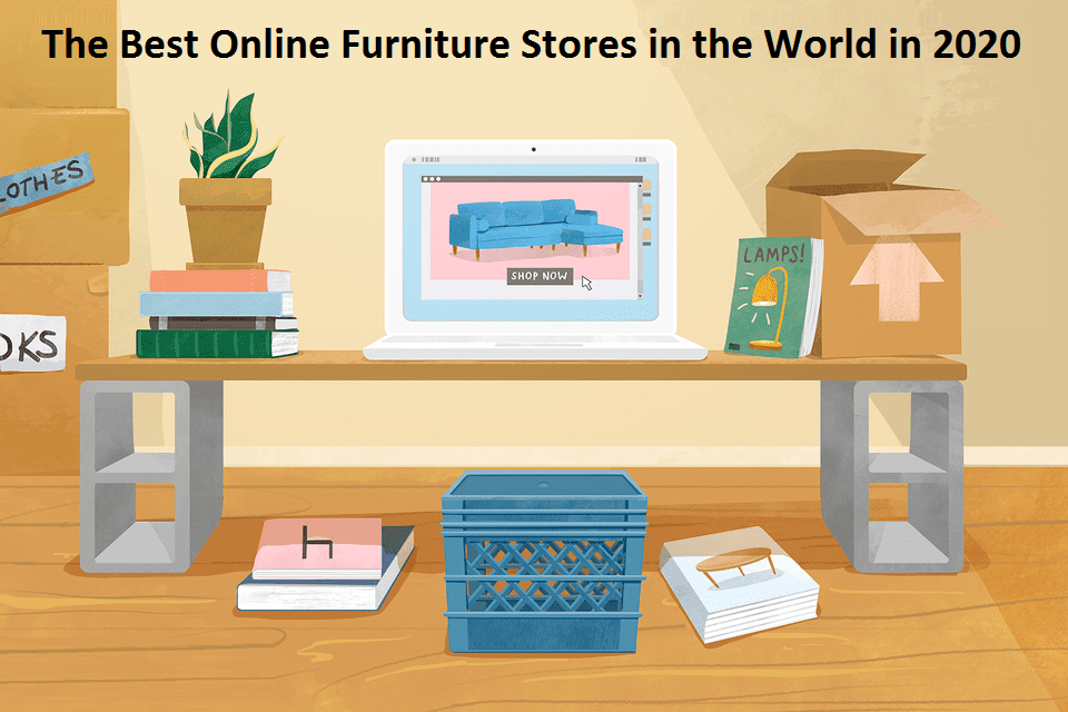 The Best Online Furniture Stores in the World in 2020